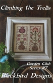 Climbing the Trellis ~ Chart #7 ~ Garden Club Series from Blackbird Designs
