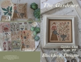 The Gardener ~ Chart #9 ~ Garden Club Series from Blackbird Designs