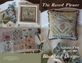 The Rarest Flower  ~ Chart #8 ~ Garden Club Series from Blackbird Designs