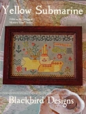 Yellow Submarine ~ Chart #5 in the Magical Mystery Tour Series from Blackbird Designs