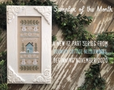 Sampler of the Month ~ 12 Part series ~ Country Cottage Needleworks
