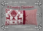 A Country Christmas ~ Limited Release  kit  from Cherished Stitches