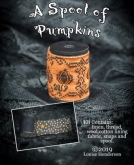 A Spool of Pumpkins kit from Cherished Stitches ~ Nashville 2020!