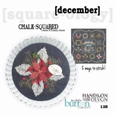 December ~ Chalk Squared ~ A Series of Calendar Florals from Hands on Design/Just Another Button Co.
