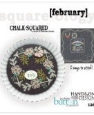 February ~ Chalk Squared ~ A Series of Calendar Florals from Hands on Design/Just Another Button Co.