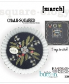 March ~ Chalk Squared ~ A Series of Calendar Florals from Hands on Design/Just Another Button Co.
