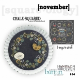 November ~ Chalk Squared ~ A Series of Calendar Florals from Hands on Design/Just Another Button Co.