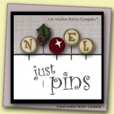 N is for Noel Just Pins set of 5 from Just Another Button Company