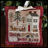 Sleigh Bells Ring ~ Ornament #4 ~ 2012 Series from Little House Needleworks