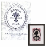 25th Anniversary Celebration from Mirabilia Designs ~ Limited Edition