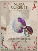 Wherefore Art Thou Mystery Design from Nora Corbett ~ Parts 1, 2 & 3