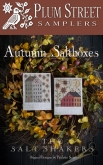 Autumn Saltboxes from Plum Street Samplers