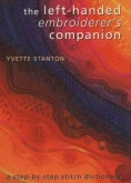 The Left-Handed Embroiderer's Companion by Yvette Stanton ~ 1 only!